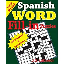 Spanish Word Fill - in Puzzles