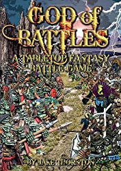 God of Battles: Low Cunning and Bloody Combat in an Age of Warring Gods (Tabletop Fantasy Battle Game)
