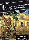 Le sytème du Docteur Goudron et du Professeur Plume par Poe