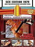 Sex Edition 1979 - Angela - Körper in Ekstase