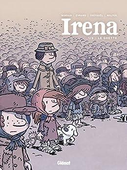 Irena - Tome 01 : Le ghetto