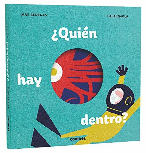 Descargar Libro ¿Quién hay dentro? de María del Mar Benegas Ortiz