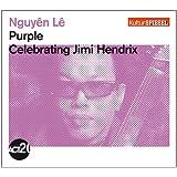 Purple-Celebrating Jimi Hendrix (Kulturspiegel-Edition)