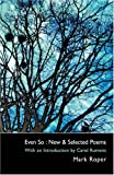 Even So: New & Selected Poems