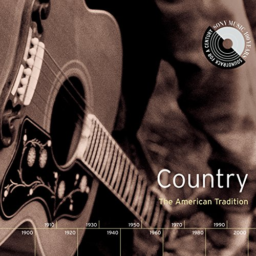 Country: The American Traditio...
