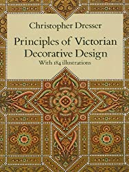 Principles of Victorian Decorative Design (Dover Architecture)