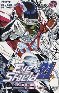 """Afficher """"Eye Shield 21 n° 15<br /> L'Elite des guerriers de Tôkyô"""""""