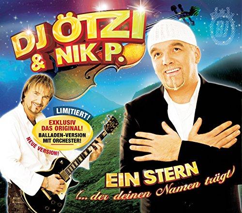 DJ Ötzi & Nik P. - Ein Stern (der deinen Namen trägt) (MP3-Download)