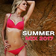 Summer Mix 2017 – Chillout Music, Relax, Summer Lounge, Party Hits, Dance
