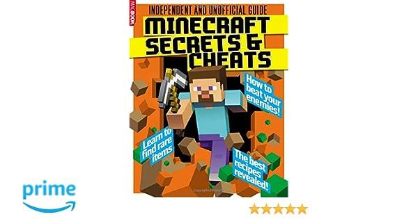 Minecraft Secrets & Cheats: 100% Unofficial: Amazon.co.uk ...