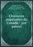 Chansons populaires du Canada : pot pourri