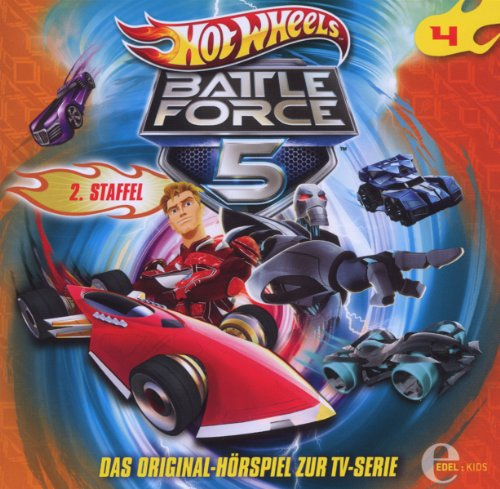 Hot Wheels - Battle Force 5 - Folge 4 (Das Original-Hörspiel zur TV-Serie) (Wheels Hot Original)