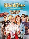 Book - Bibi & Tina - Tohuwabohu Total: Das große Fanbuch