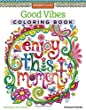 Good Vibes Coloring Book (Coloring Activity Book)