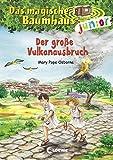 Das magische Baumhaus junior - Der große Vulkanausbruch: Band 13 - Mary Pope Osborne