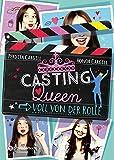 Casting-Queen, Band 01: Voll von der Rolle