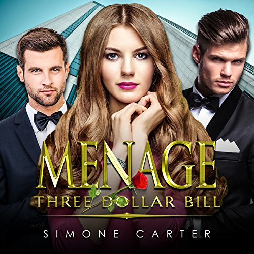 Menage: Three Dollar Bill