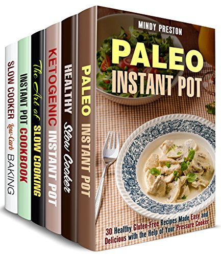 pressure-and-slow-cooker-box-set-6-in-1-over-200-paleo-low-carb-ketogenic-and-other-healthy-recipes-