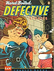 Hard Boiled Defective Stories (Penguin graphic fiction) by Charles Burns (1990-03-01)