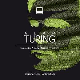 ALAN TURING (Visioni Vol. 1) di [Rollo, Antonio, Tagliente, Grazia]