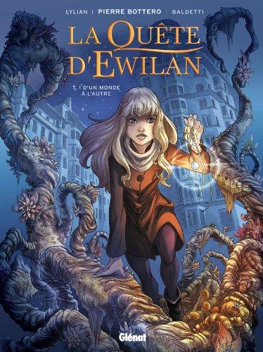 La Quête d'Ewilan - Tome 01 : D'un monde à l'autre