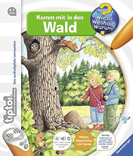 tiptoi® Komm mit in den Wald (tiptoi® Wieso? Weshalb? Warum?, Band 8)
