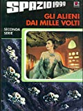 Spazio 1999: Gli alieni dai mille volti