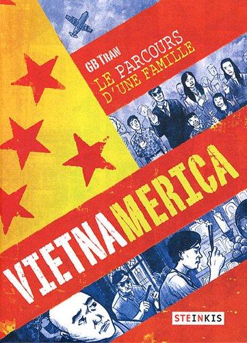 Vietnamerica : Le parcours d'une famille