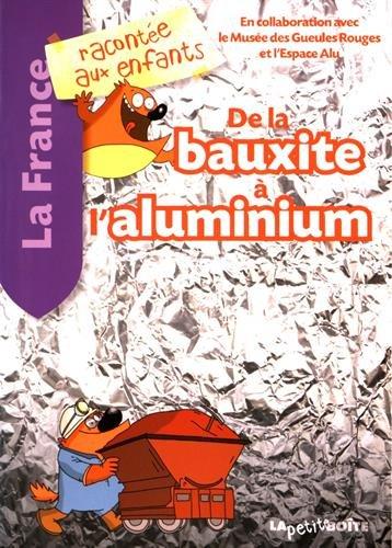 De la bauxite à l'aluminium par Collectif