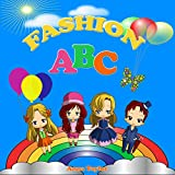 Fashion ABC. Alphabet Book & Clothes Vocabulary: Kids Alphabet ABC Books for Kids and Kindergarten Children