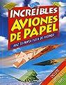 Increíbles aviones de papel par Susaeta Ediciones S A