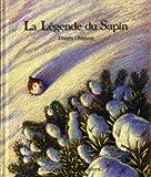 La Légende du Sapin - Une histoire inspirée de la tradition orale alsacienne