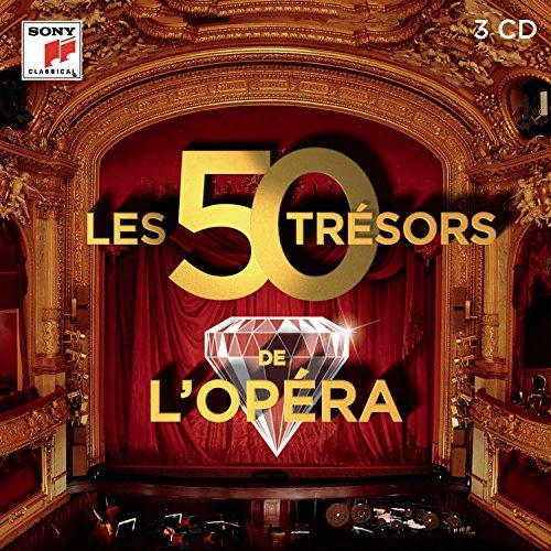 Les 50 Tresors de l'Opéra - les Tresors de la Musique Classique