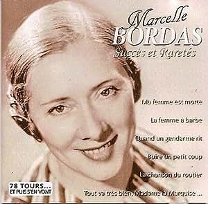 Marcelle Bordas Succes et raretes