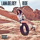Ride [Explicit]