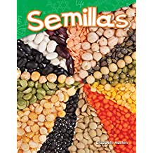 Semillas (Seeds) (Science Readers: Content and Literacy)
