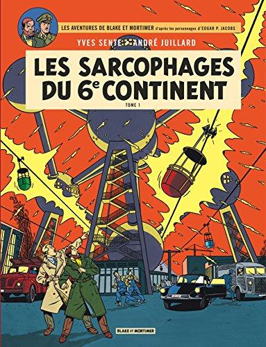 Blake & Mortimer - tome 16 - Sarcophages du 6e continent T1 (Les) par Sente Yves