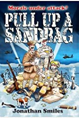 Pull Up a Sandbag: A Celebration of Squaddie Humour Paperback