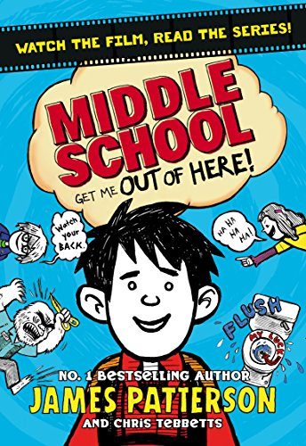 Middle School: Get Me Out of Here!: (Middle School 2)