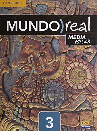 Mundo Real Media Edition Level 3 Student's Book Plus Multi-Year Eleteca Access por Celia Meana