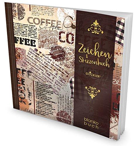 GOCKLER® Zeichen & Skizzenbuch: 100+ Blanko-Seiten, Register, Datum, Seitenzahlen, Glänzendes Softcover +++ Ideal für Handlettering, Kaligraphie und Karikaturen +++ DesignArt.: Coffee Lover