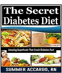 The Diabetes Diet: The Secret Diabetes Diet (Diabetes Free, Type 2 Diabetes, The Diabetes Diet) (English Edition)