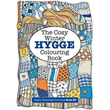 The Cosy HYGGE Winter Colouring Book (Really RELAXING Colouring Books)
