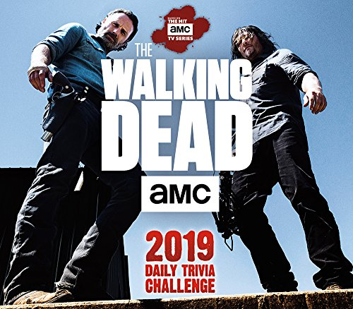 The Walking Dead Amc Daily Trivia Challenge 2019 Day-to-Day Calendar (Amc the Walking Dead)