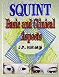 Squint: Basic and Clinical Aspects