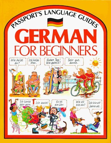Portada del libro German for Beginner's (Passport's Language Guides) by Angela Wilkes (1987-09-02)