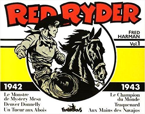 Red Ryder - 1 : 1942-1943 par F. Harman