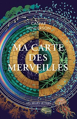 Ma carte des merveilles par Caspar Henderson
