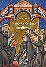 Le monachisme médiéval par Lawrence