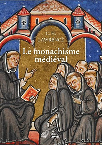Le Monachisme médiéval: Formes de vie religieuse en Europe occidentale au Moyen Âge